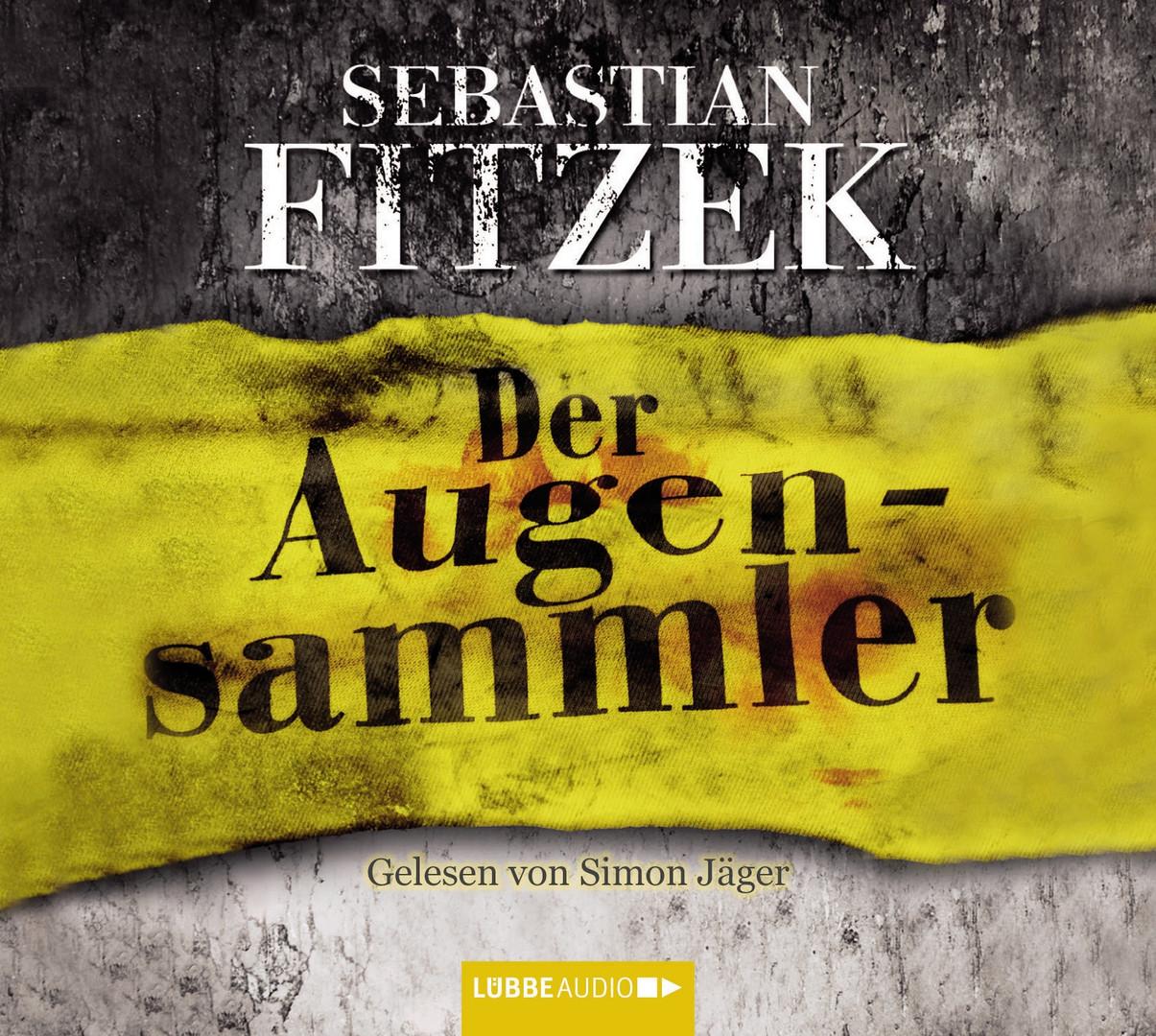 Sebastian Fitzek - Der Augensammler