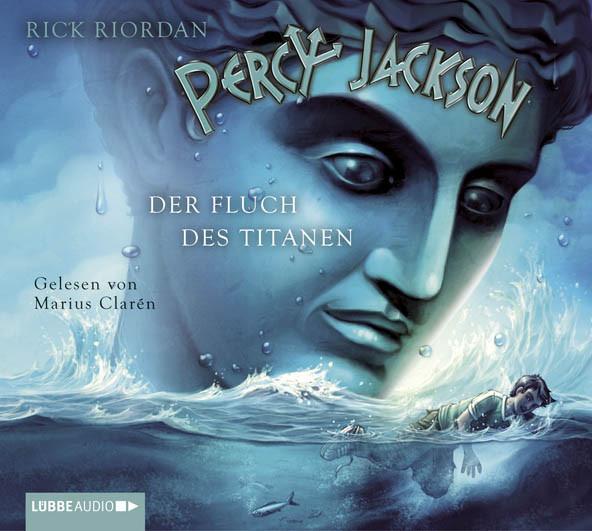 Rick Riordan - Percy Jackson - Teil 3: Der Fluch des Titanen