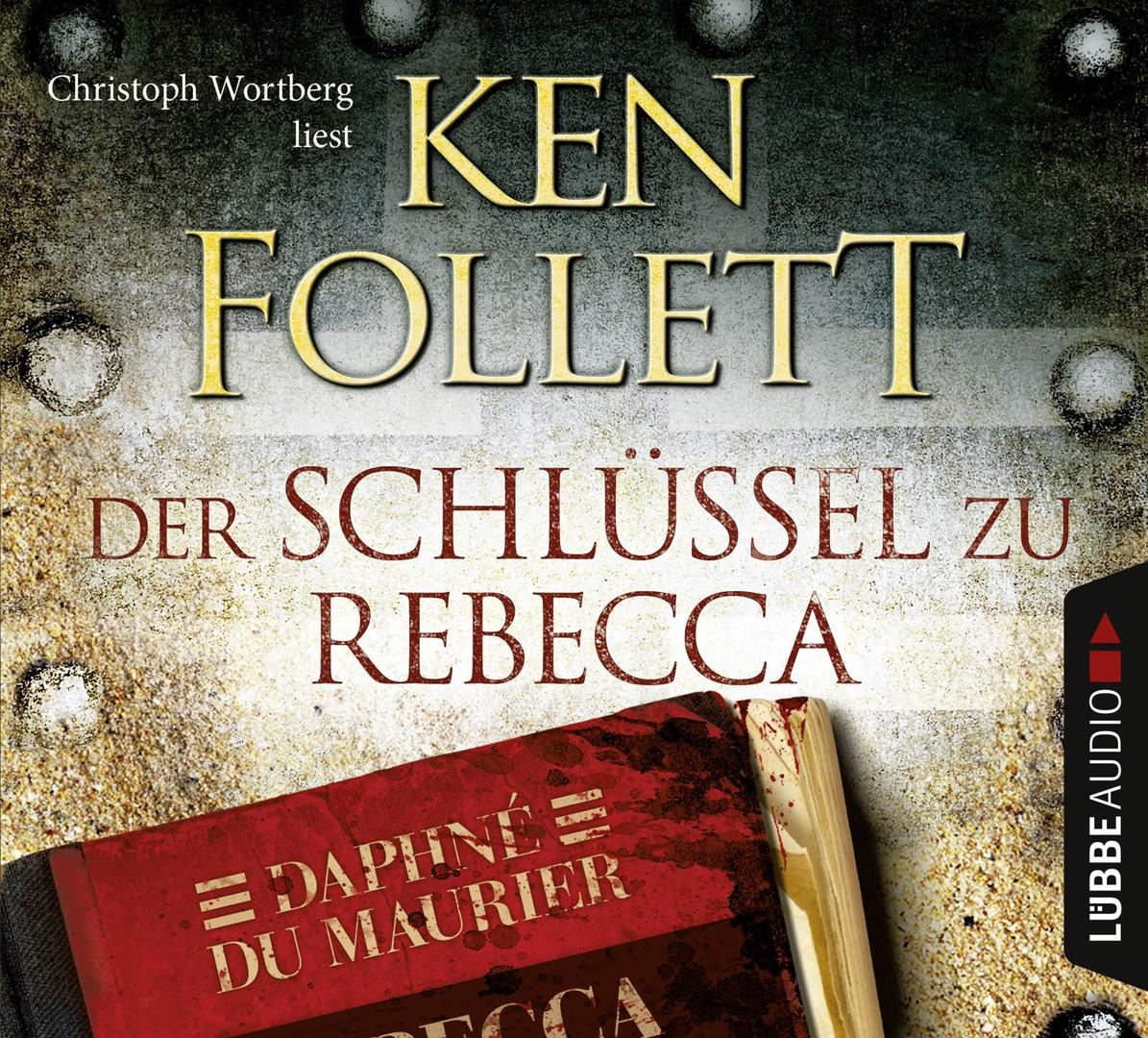 Ken Follett - Der Schlüssel zu Rebecca