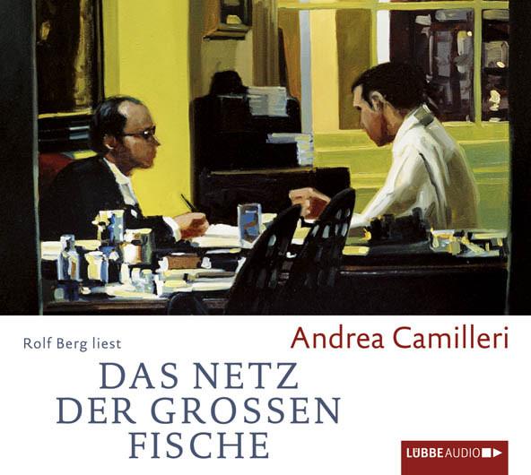 Andrea Camilleri - Das Netz der großen Fische