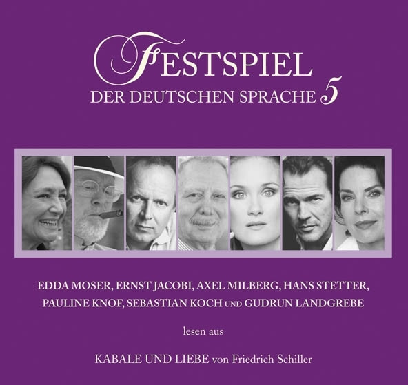 Festspiel der deutschen Sprache - 5 - Kabale und Liebe