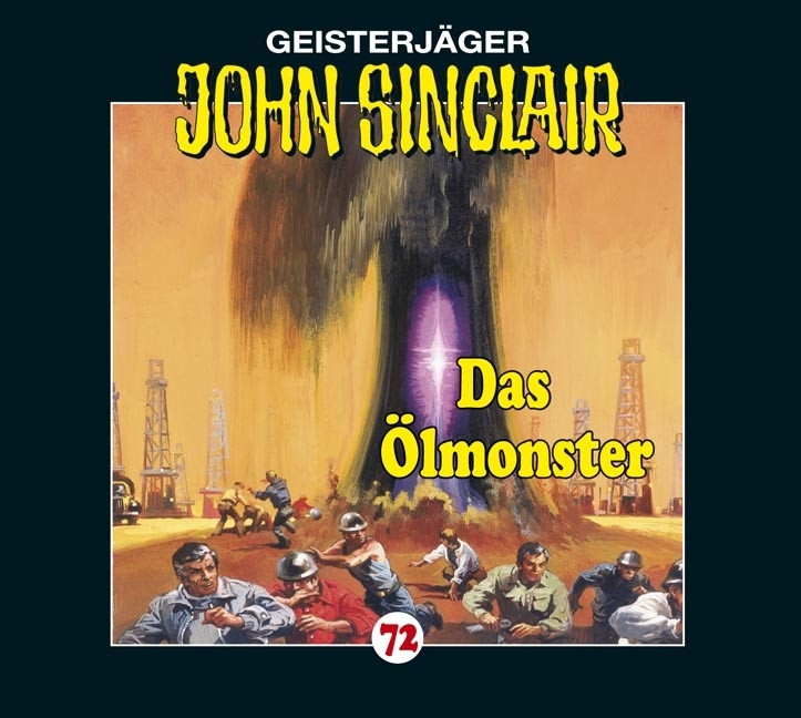John Sinclair Folge 72 Das Ölmonster