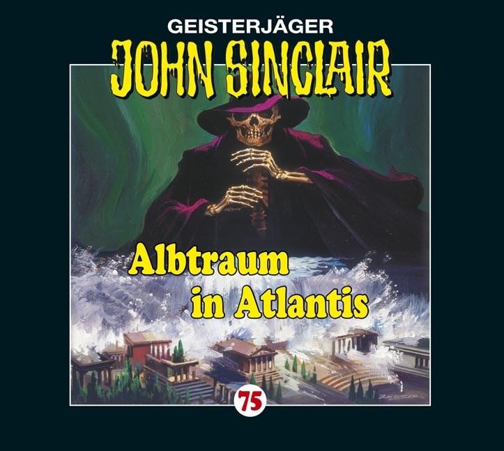 John Sinclair Folge 75 Albtraum in Atlantis