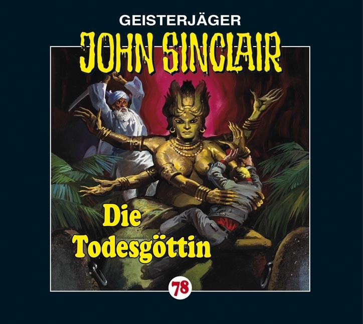 John Sinclair Folge 78 Die Todesgöttin