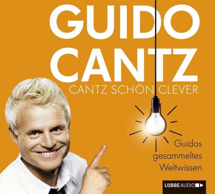 Guido Cantz - Cantz schön clever