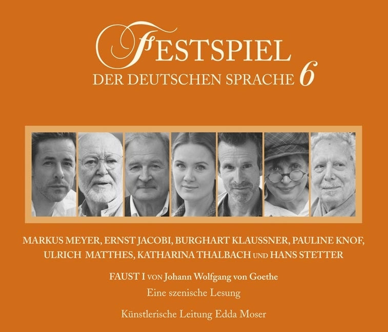 Festspiel der deutschen Sprache - 6 - Faust I