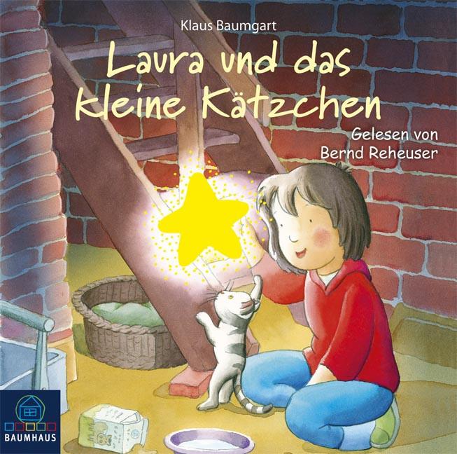 Klaus Baumgart - Laura und das kleine Kätzchen
