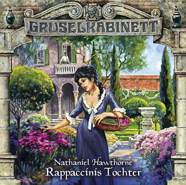 Gruselkabinett 62 Rappaccinis Tochter