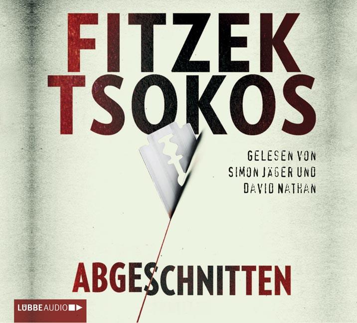 Sebastian Fitzek, Michael Tsokos - Abgeschnitten