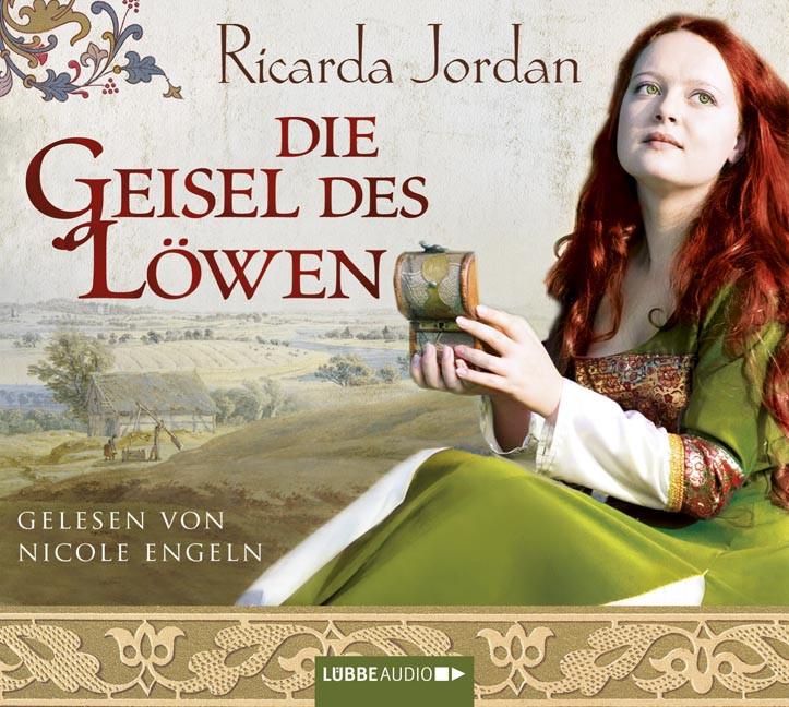 Ricarda Jordan - Die Geisel des Löwen