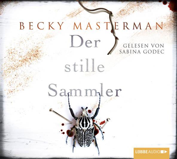 Becky Masterman - Der stille Sammler
