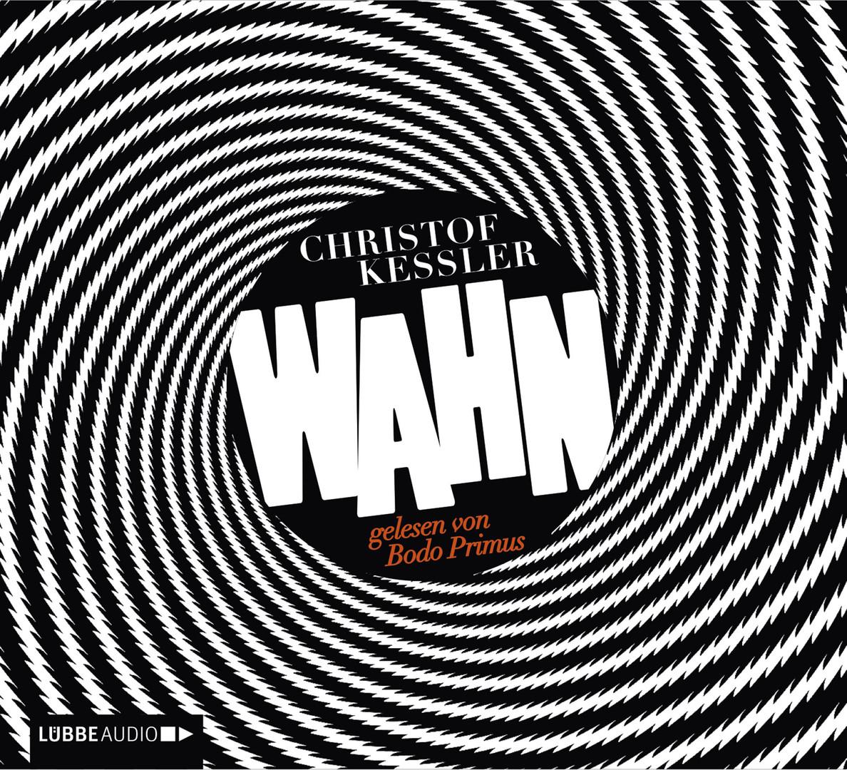 Christof Kessler - Wahn