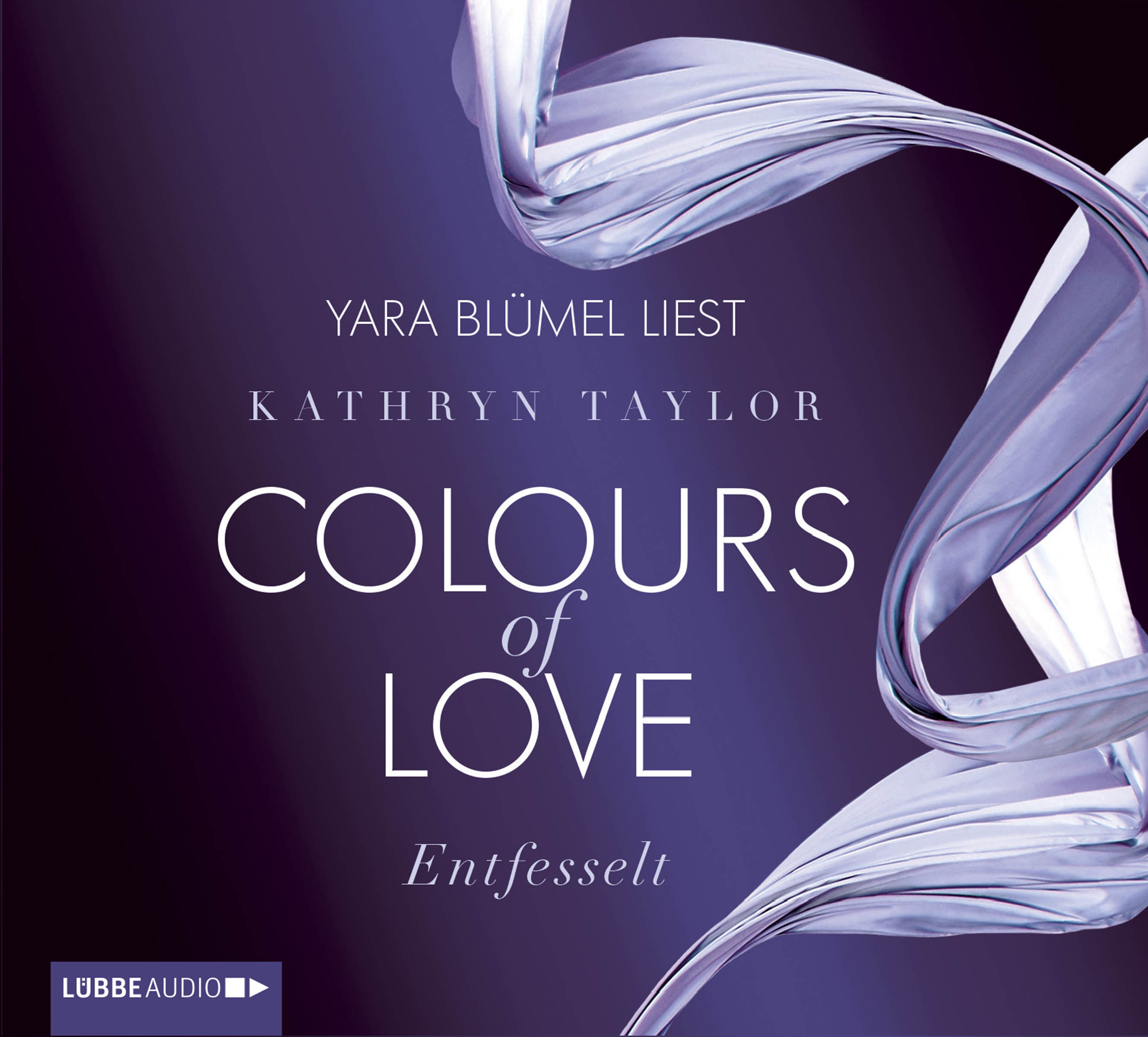 Kathryn Taylor - Colours of Love - Band 1: Entfesselt