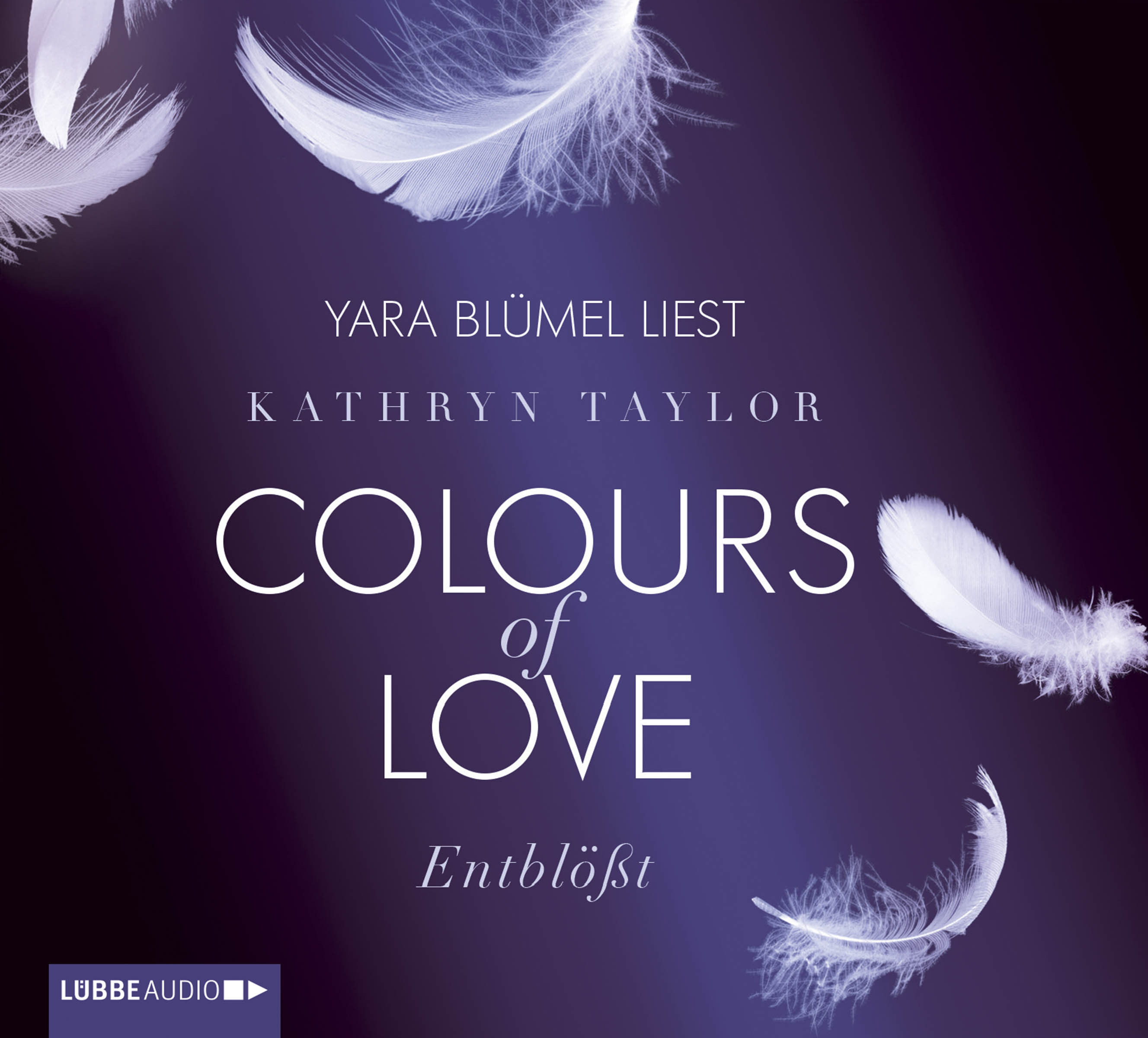 Kathryn Taylor - Colours of Love - Band 2: Entblößt