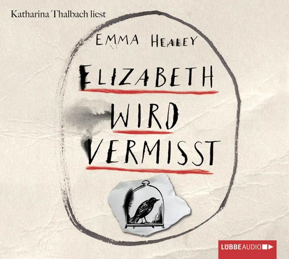 Emma Healey - Elizabeth wird vermisst