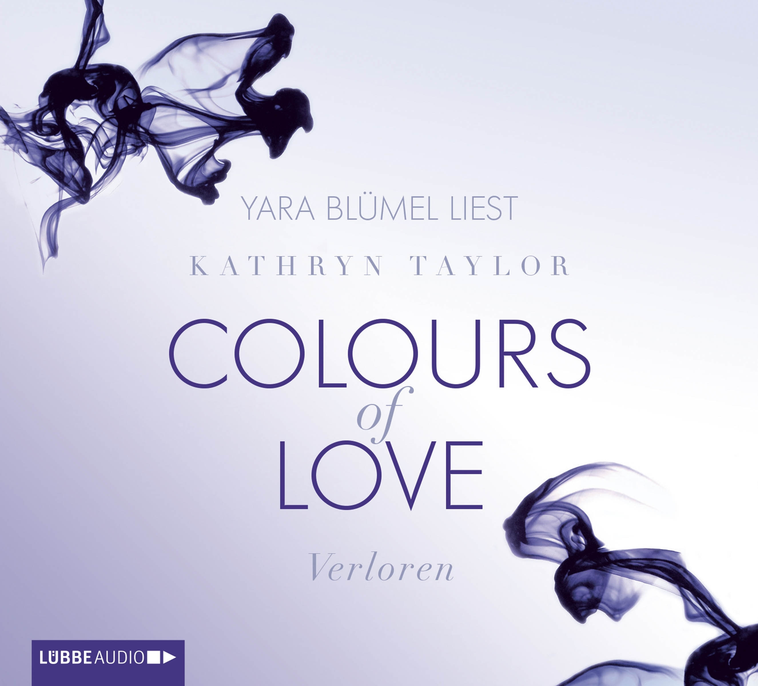 Kathryn Taylor - Colours of Love - Band 3: Verloren