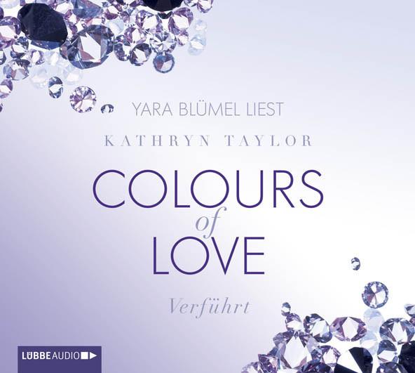 Kathryn Taylor - Colours of Love - Band 4: Verführt