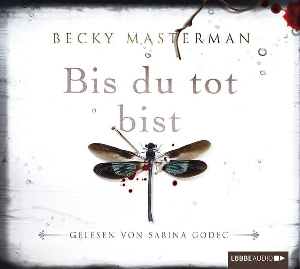 Becky Masterman - Bis du tot bist