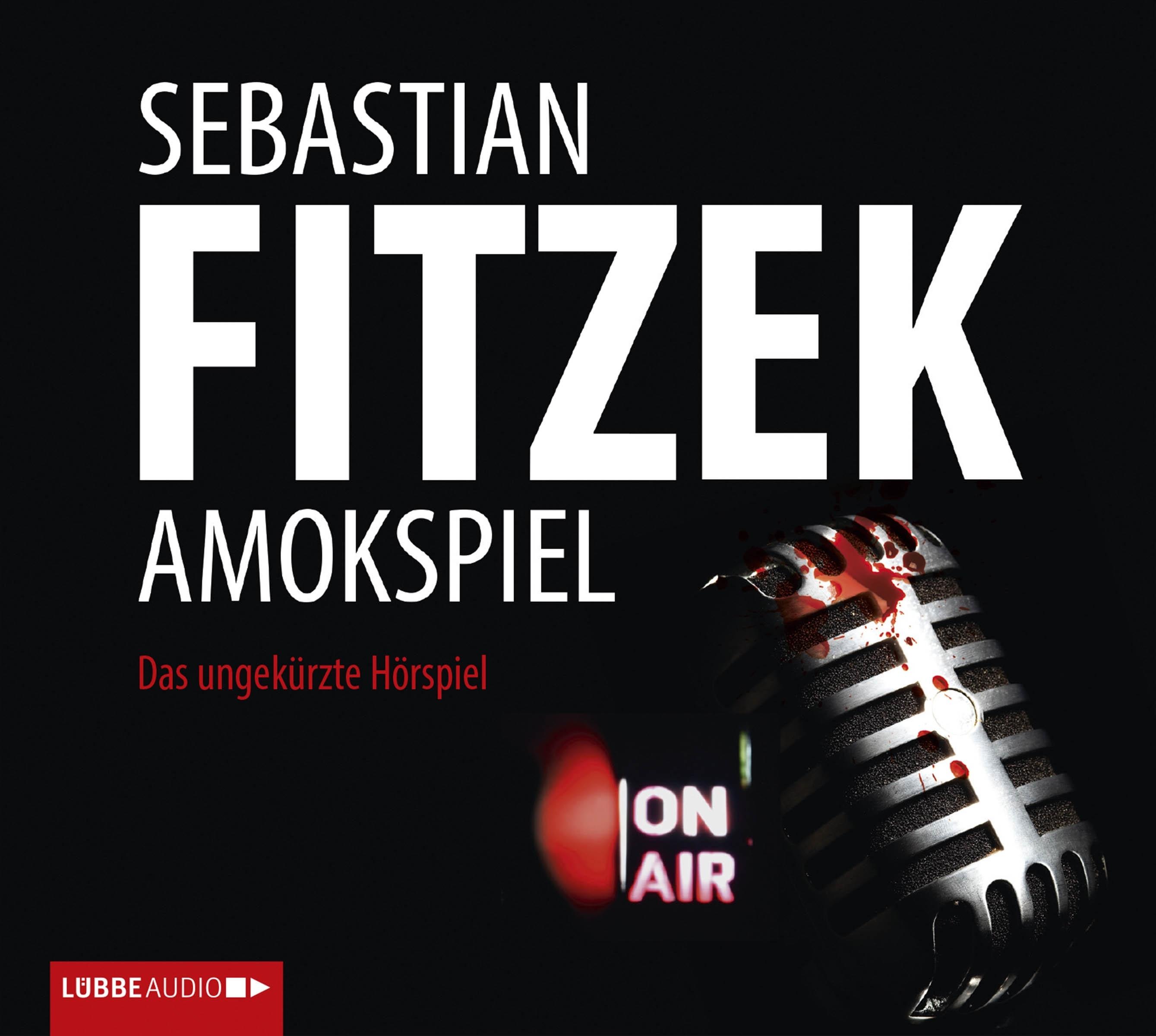 Sebastian Fitzek - Amokspiel - Das ungekürzte Hörspiel