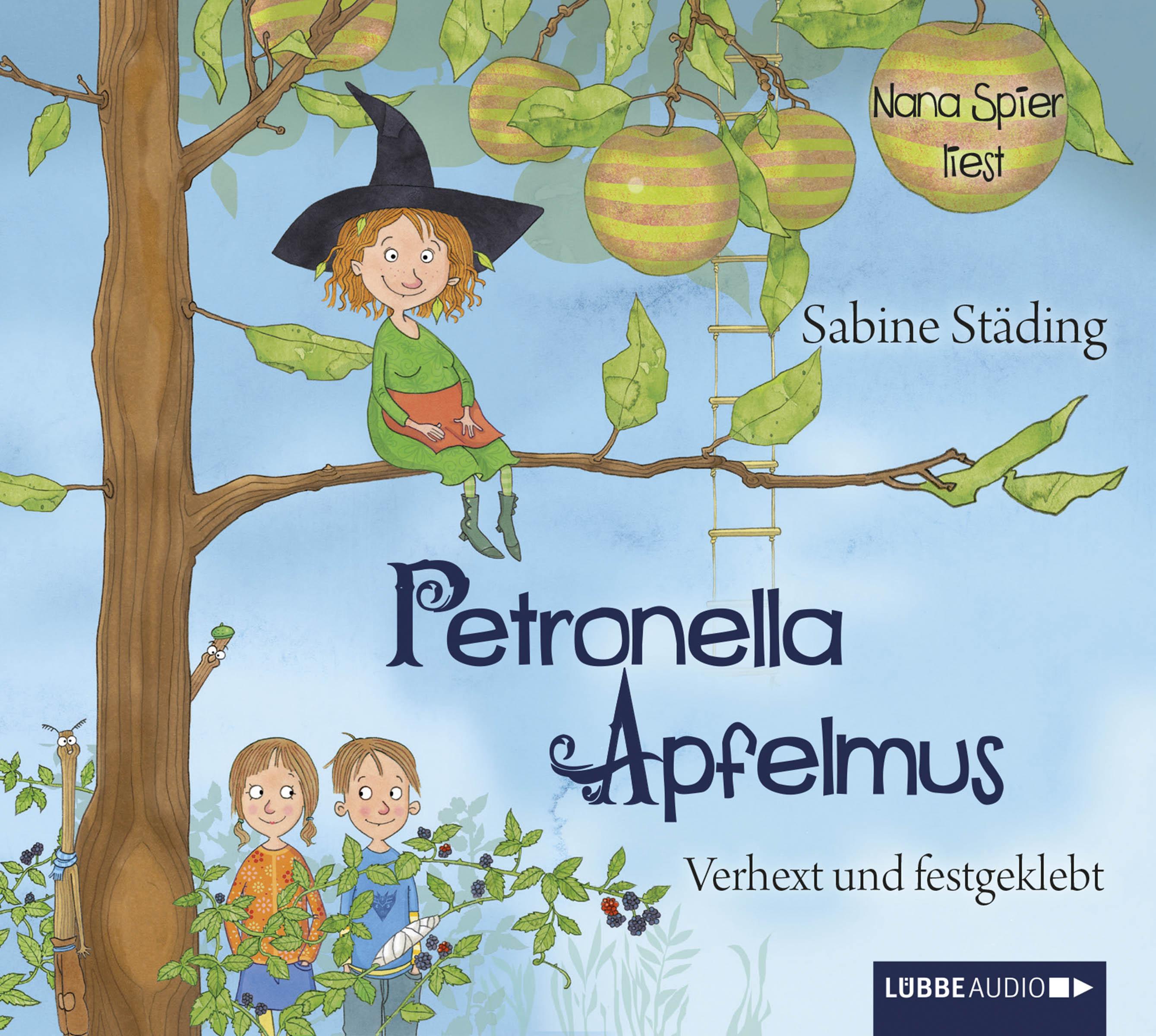 Sabine Städing - Petronella Apfelmus. Verhext und festgeklebt
