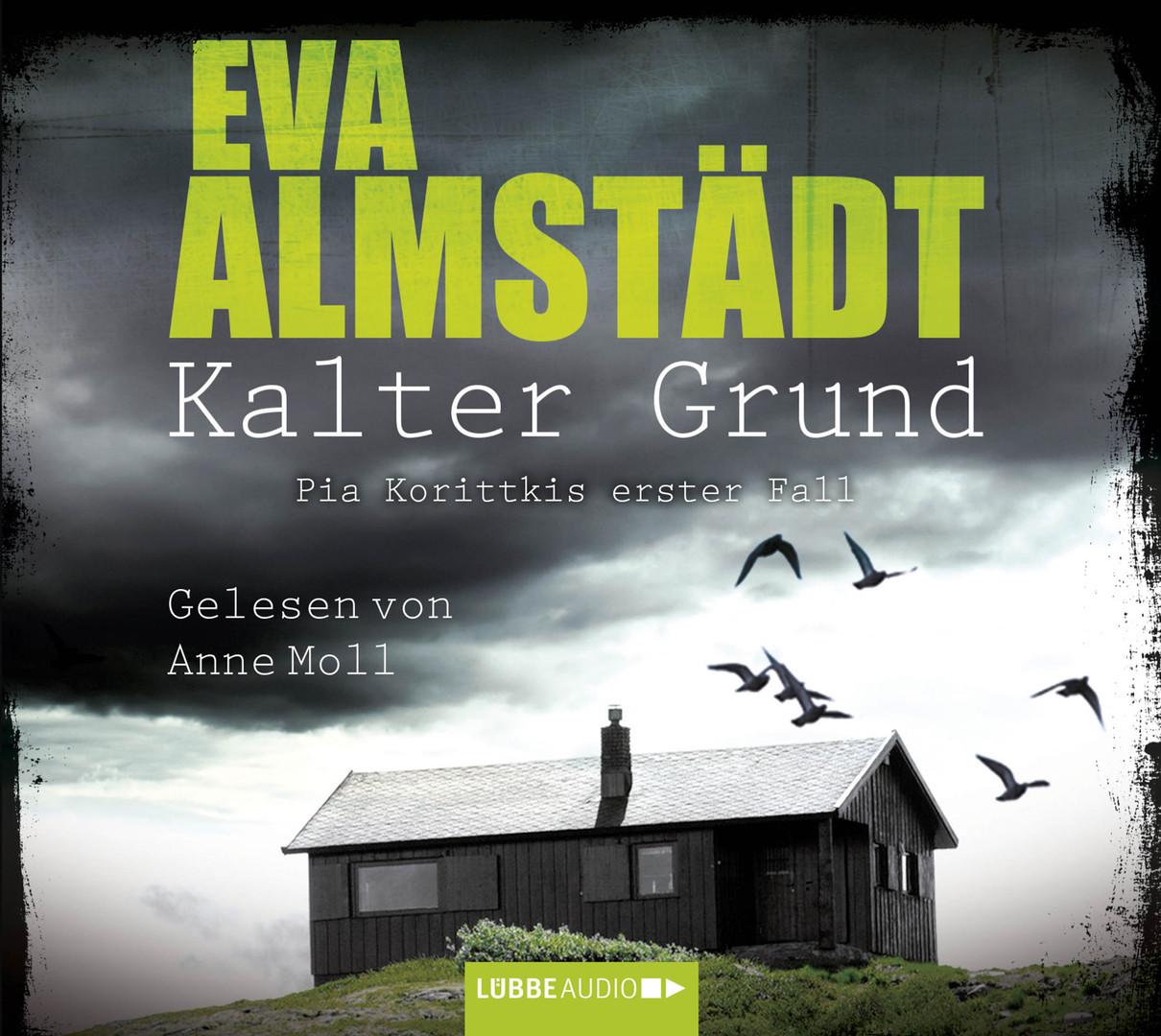 Eva Almstädt - Kalter Grund - Pia Korittkis erster Fall