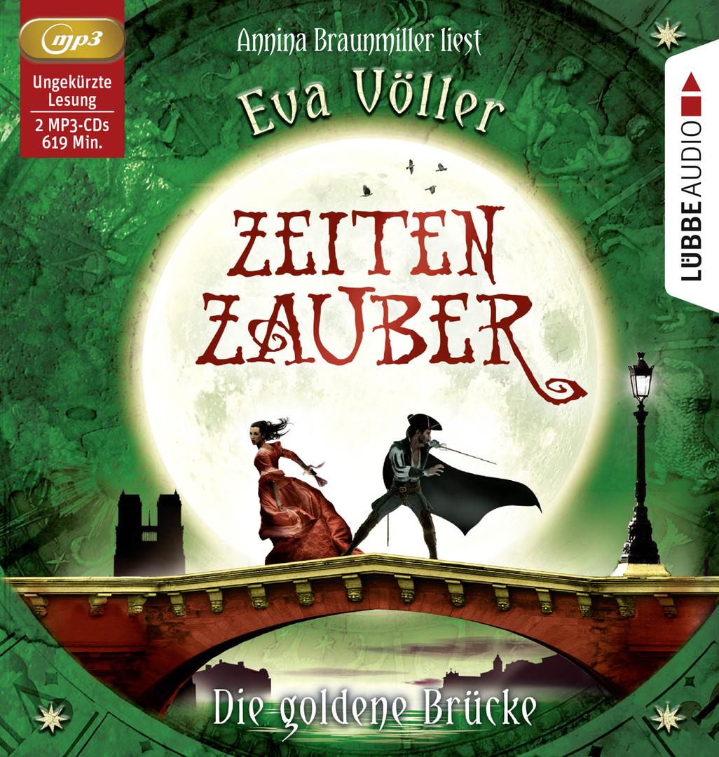 Eva Völler - Zeitenzauber - Die goldene Brücke - 2. Teil