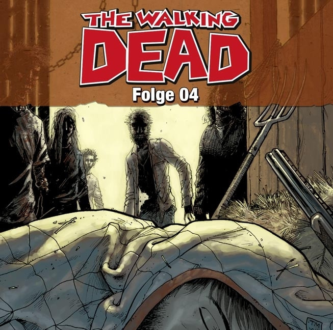 Robert Kirkman - The Walking Dead - Folge 4