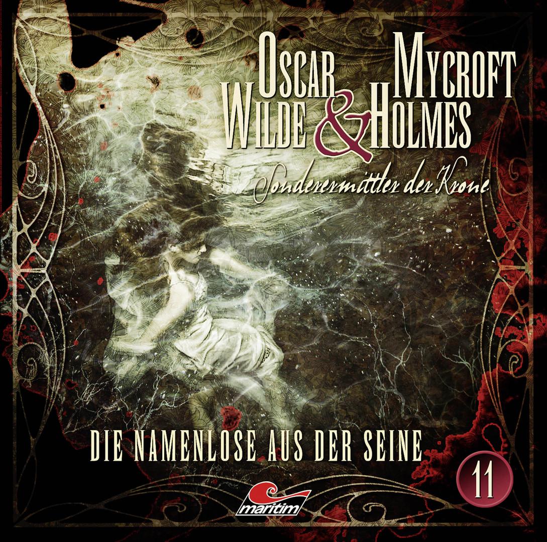 Oscar Wilde & Mycroft Holmes - Folge 11  Die Namenlose aus der Seine
