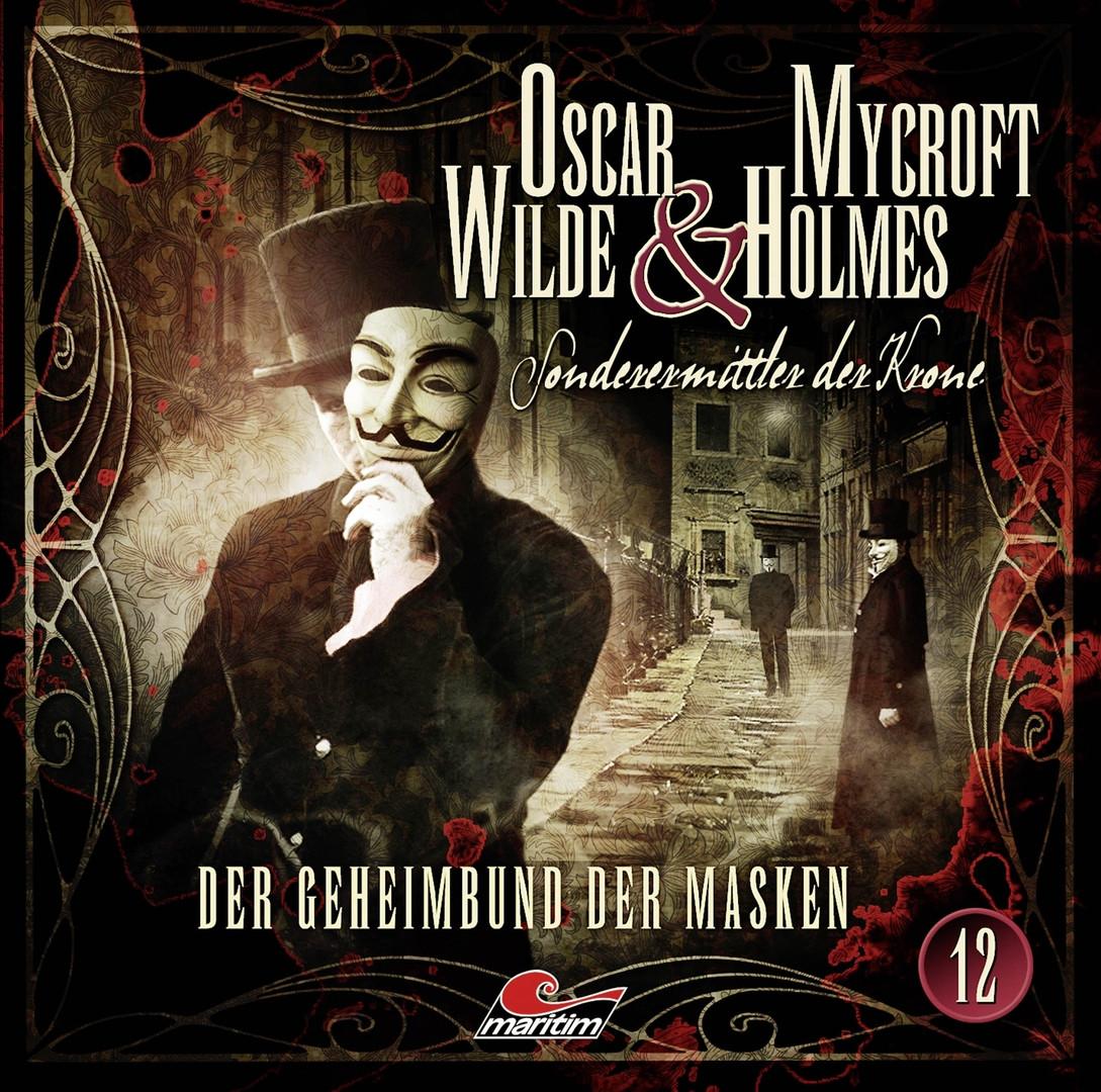 Oscar Wilde & Mycroft Holmes - Folge 12: Der Geheimbund der Masken