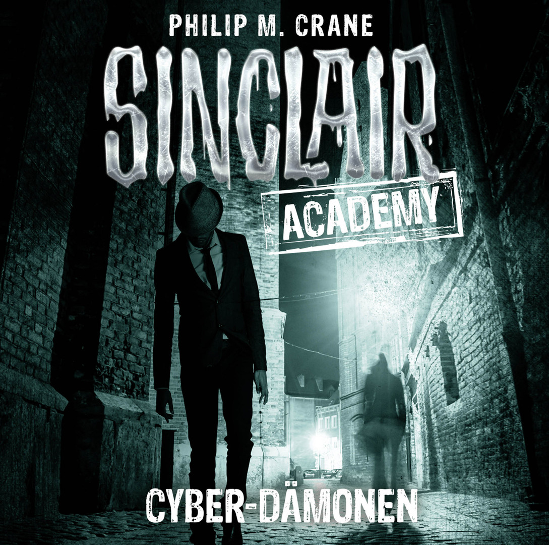 Sinclair Academy - Folge 06: Cyber-Dämonen