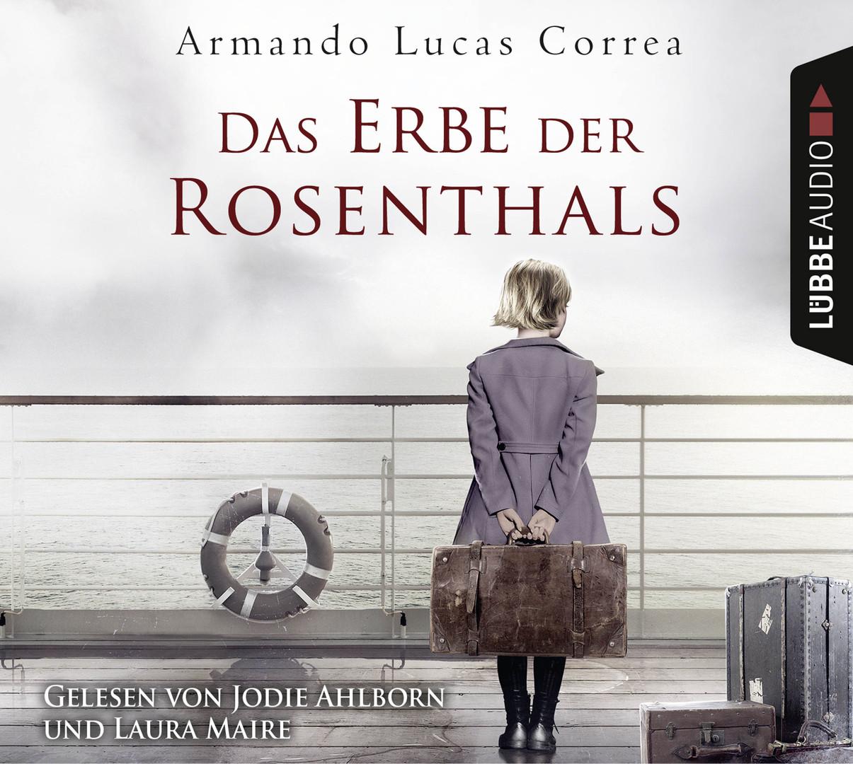Armando Lucas Correa - Das Erbe der Rosenthals
