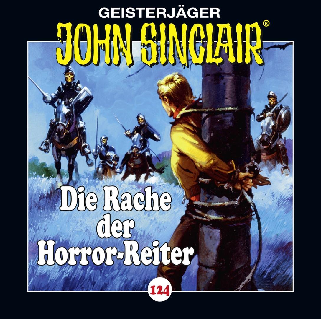 John Sinclair - Folge 124: Die Rache der Horror-Reiter
