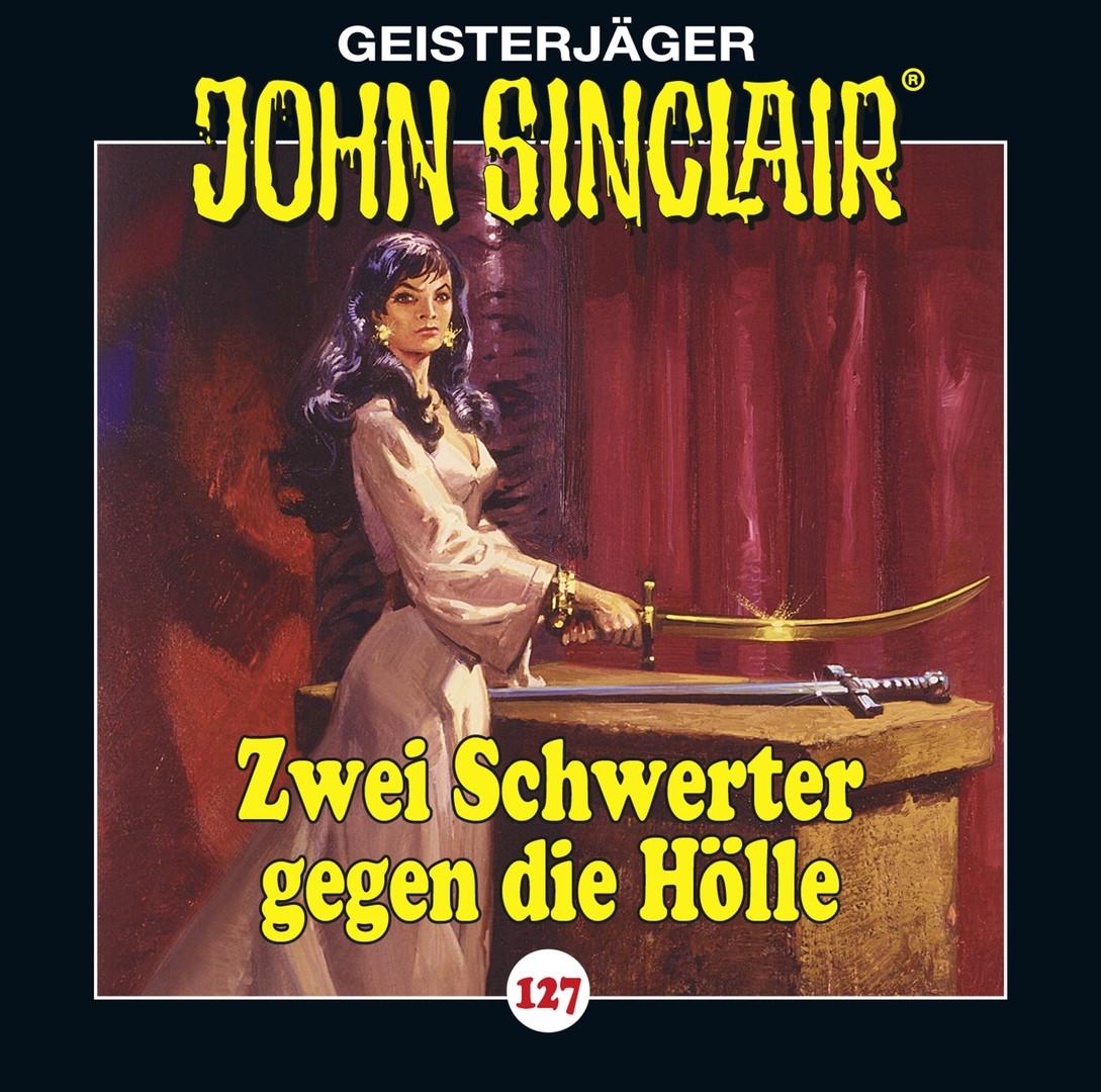 John Sinclair - Folge 127: Zwei Schwerter gegen die Hölle - Teil 3 von 3