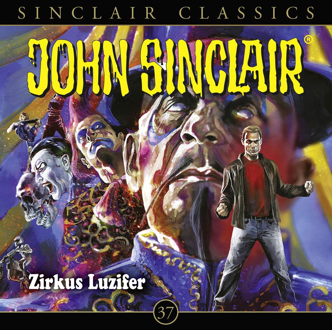 John Sinclair Classics - Folge 37: Zirkus Luzifer