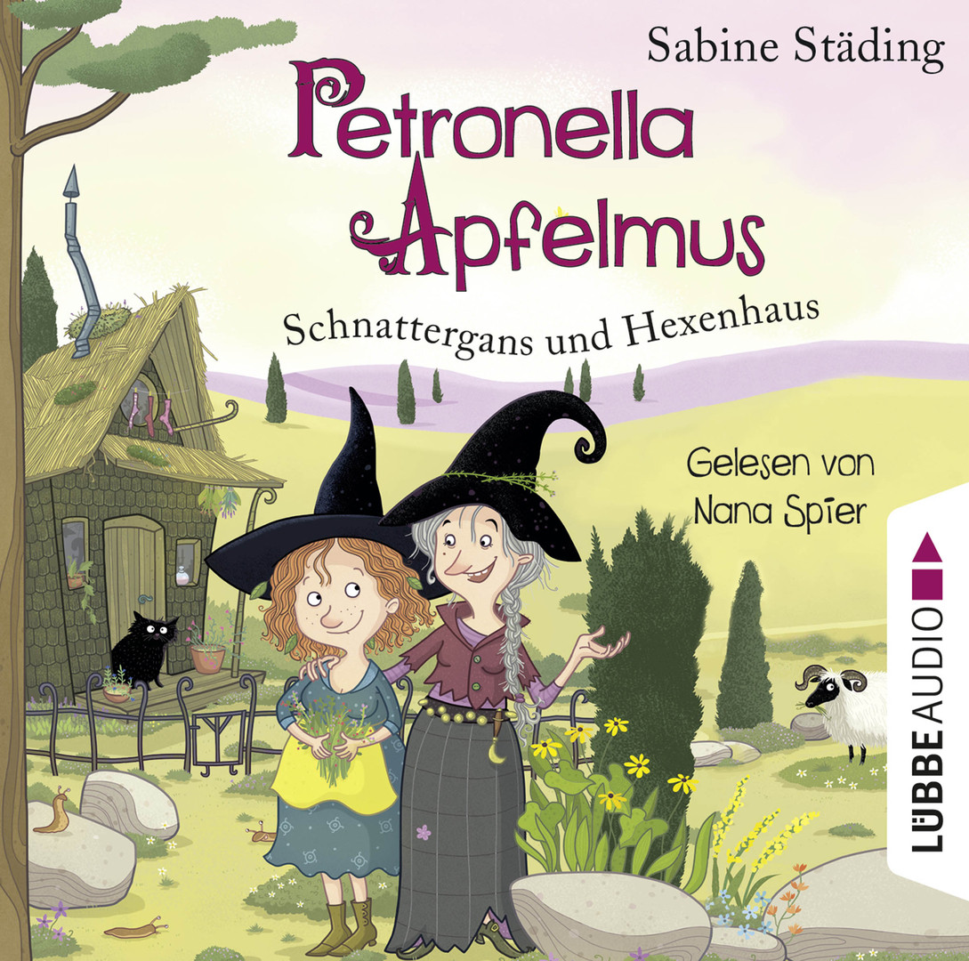 Sabine Städing - Petronella Apfelmus: Schnattergans und Hexenhaus - Band 6