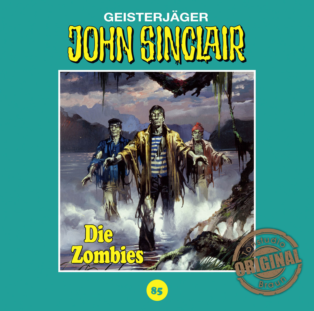 John Sinclair Tonstudio Braun - Folge 85: Die Zombies. Teil 2 von 2
