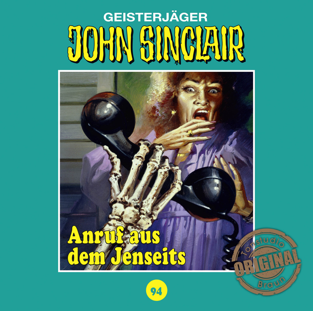 John Sinclair Tonstudio Braun - Folge 94: Anruf aus dem Jenseits