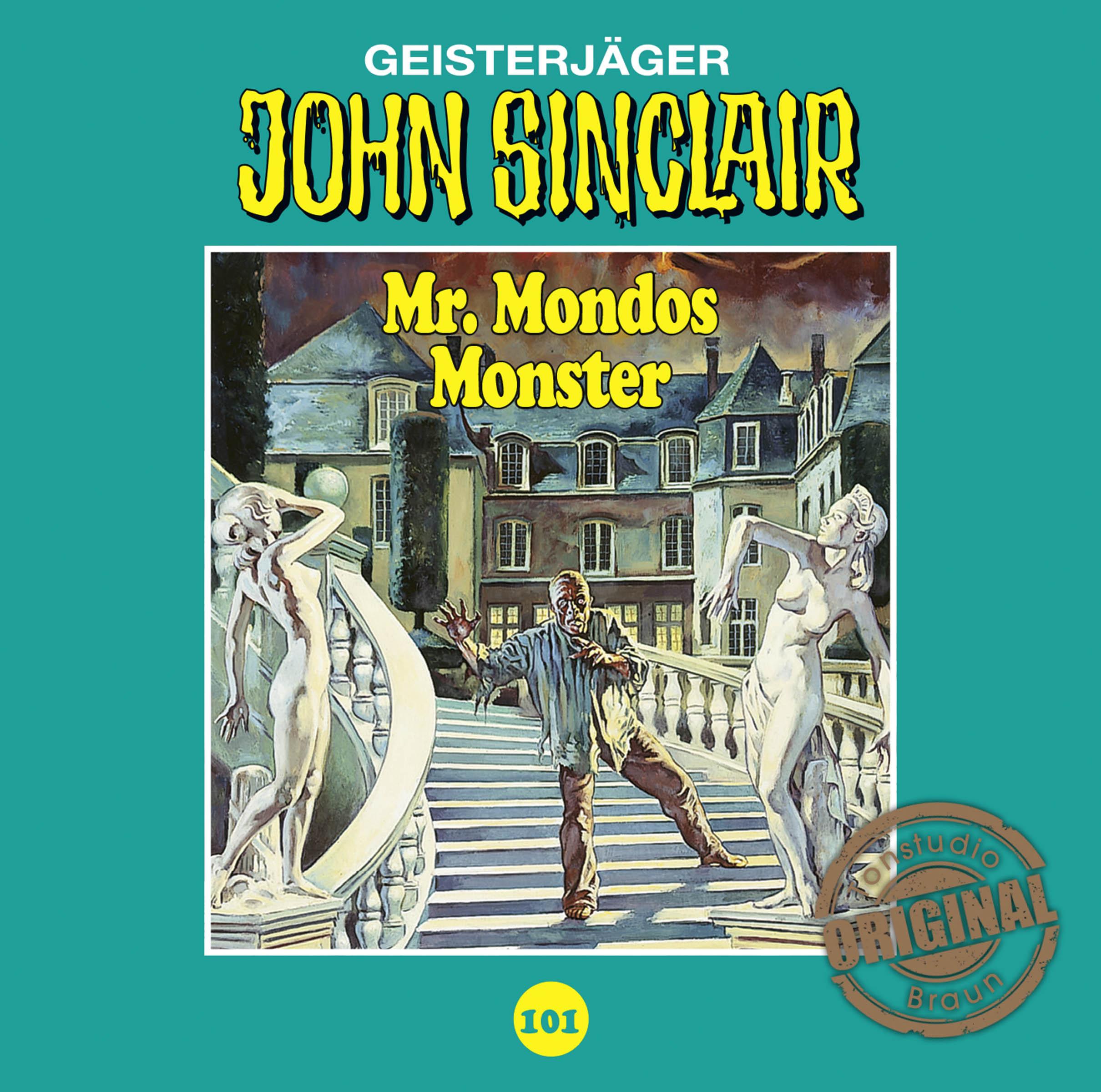 John Sinclair Tonstudio Braun - Folge 101: Mr. Mondos Monster (Teil 1 von 2)