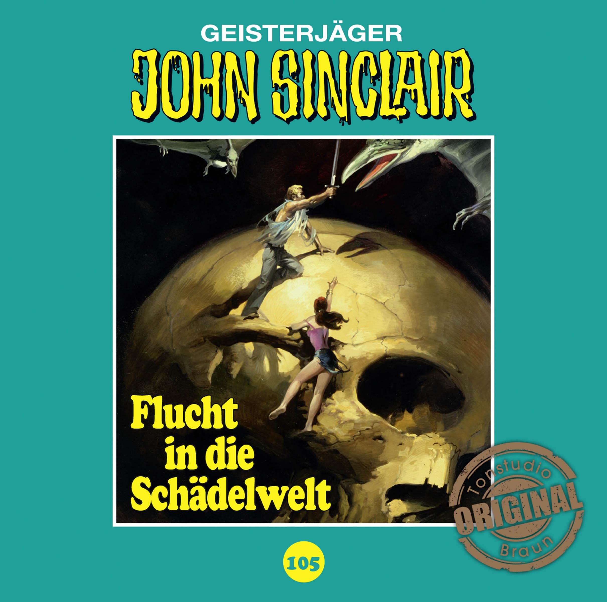 John Sinclair Tonstudio Braun - Folge 105: Flucht in die Schädelwelt