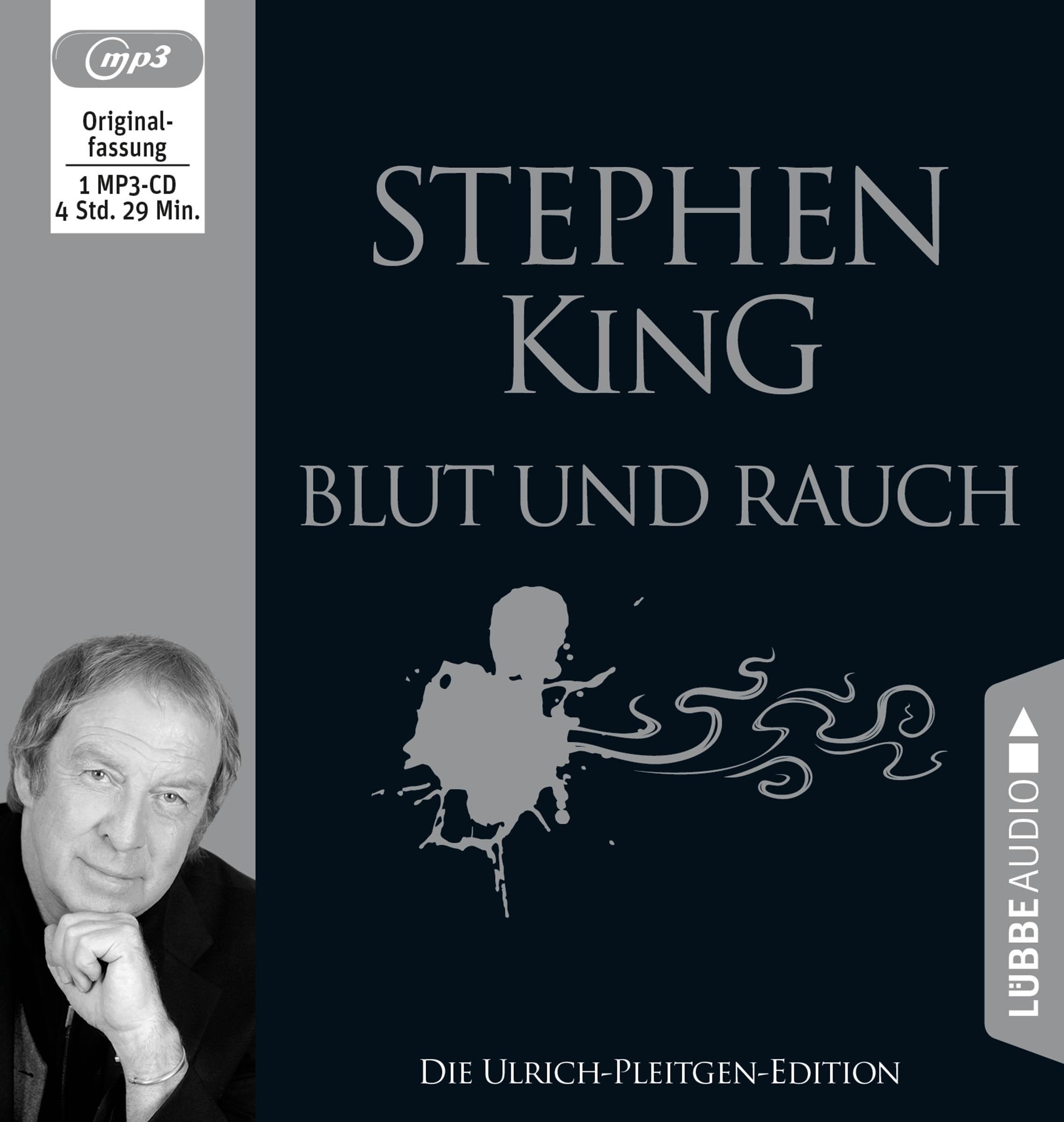 Stephen King - Blut und Rauch: Die Ulrich-Pleitgen-Edition