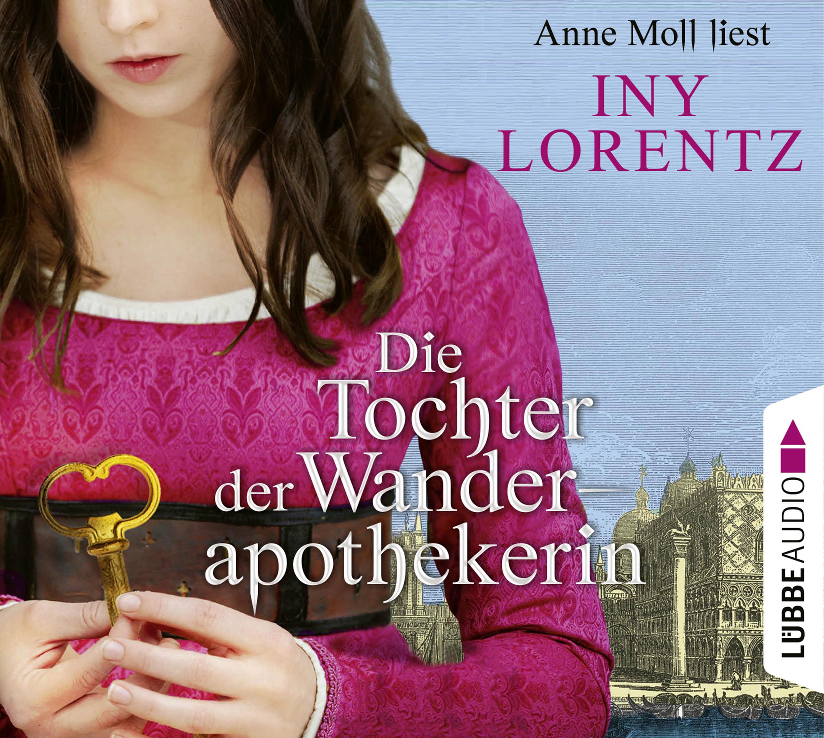 Iny Lorentz - Die Tochter der Wanderapothekerin