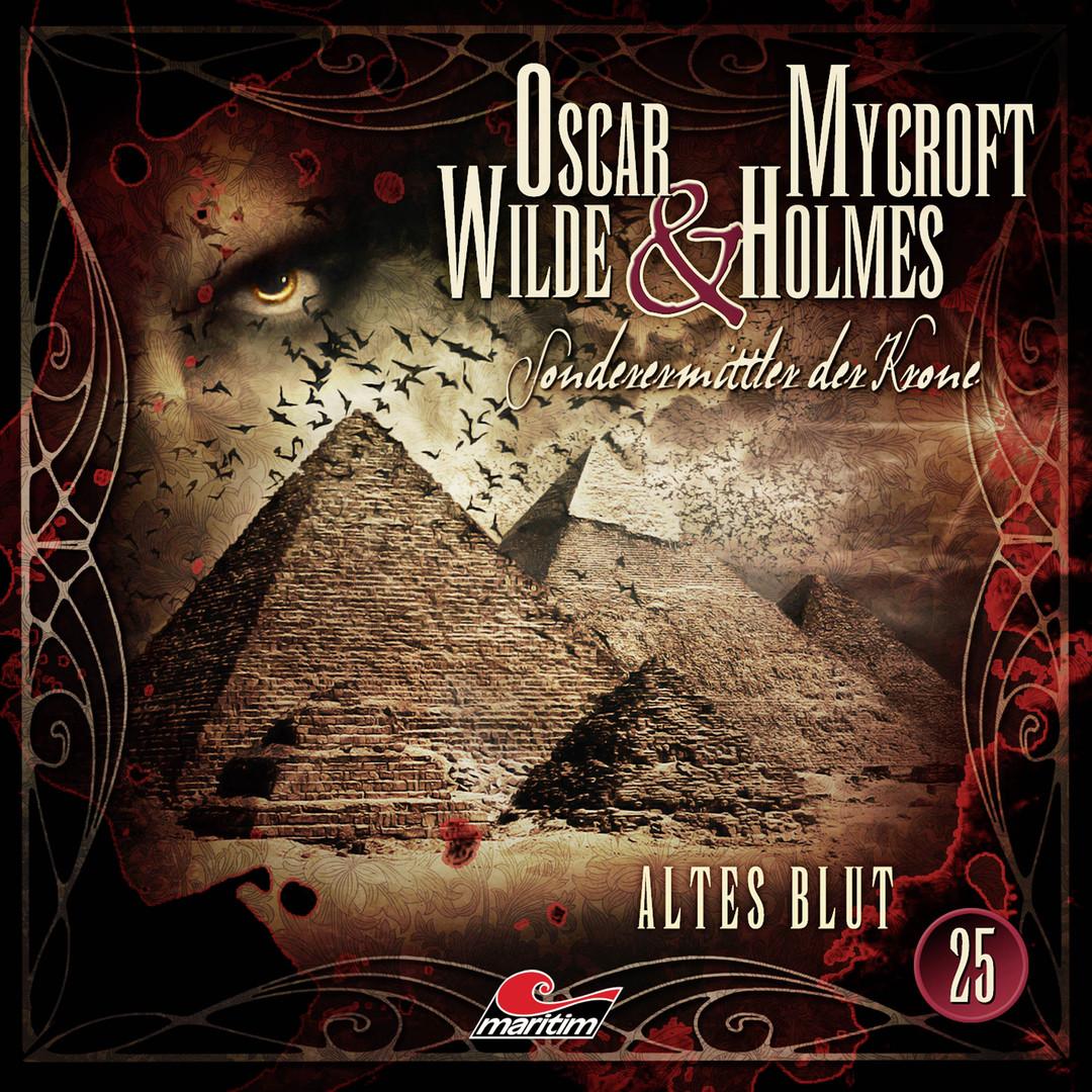 Oscar Wilde & Mycroft Holmes - Folge 25: Altes Blut