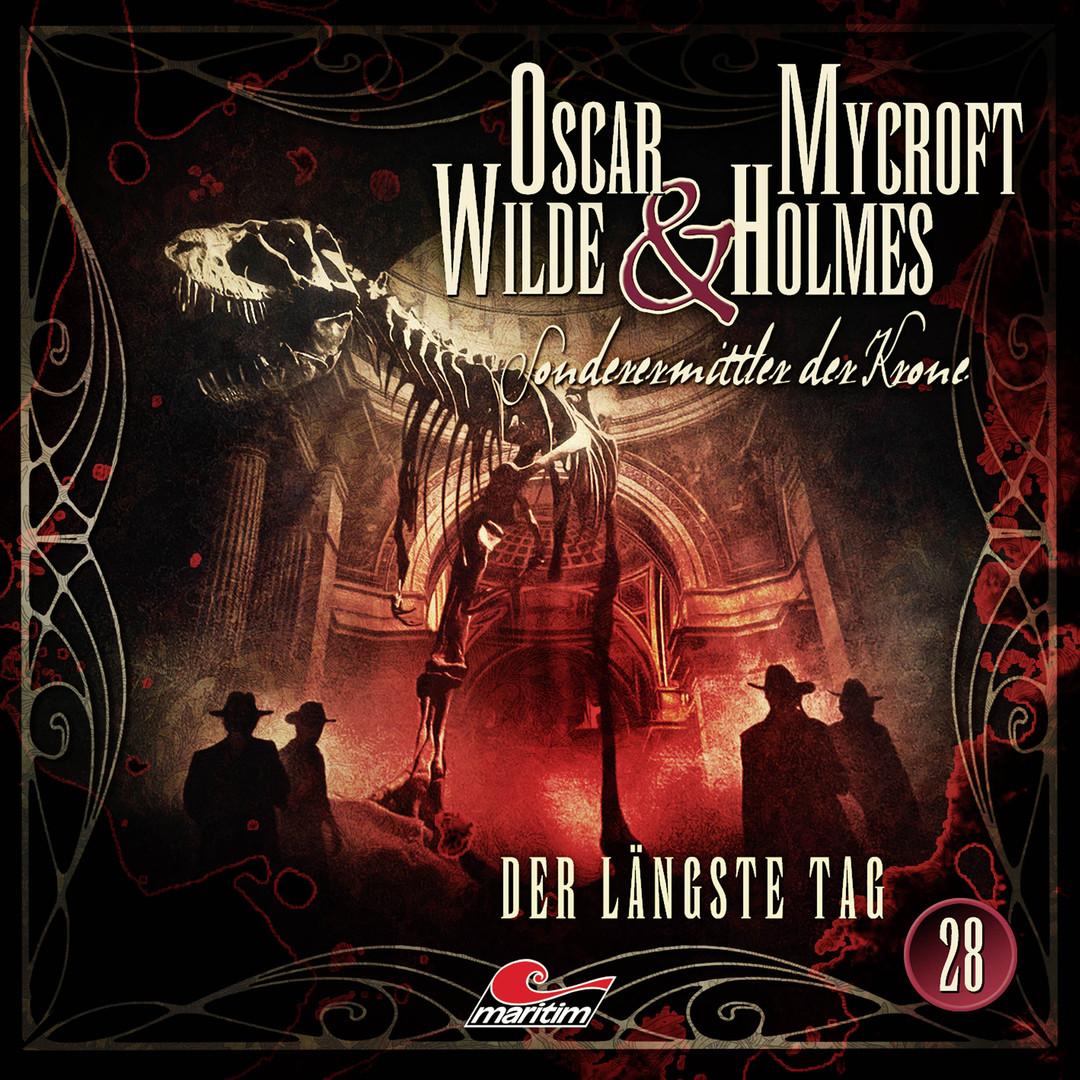 Oscar Wilde & Mycroft Holmes - Folge 28: Der längste Tag