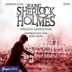 Andrew Lane: Young Sherlock Holmes (7) Tödliche Geheimnisse