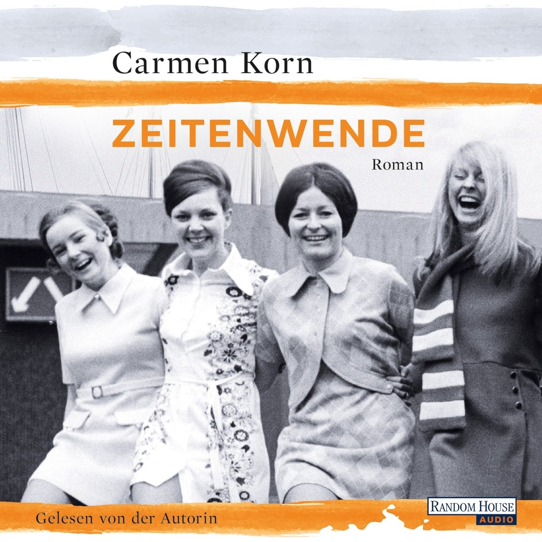 Carmen Korn - Zeitenwende: Jahrhundert-Trilogie (3)