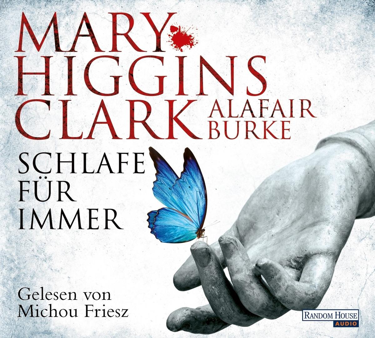 Mary Higgins Clark, Alafair Burke - Schlafe für immer: Thriller - Laurie-Moran-Serie (4)
