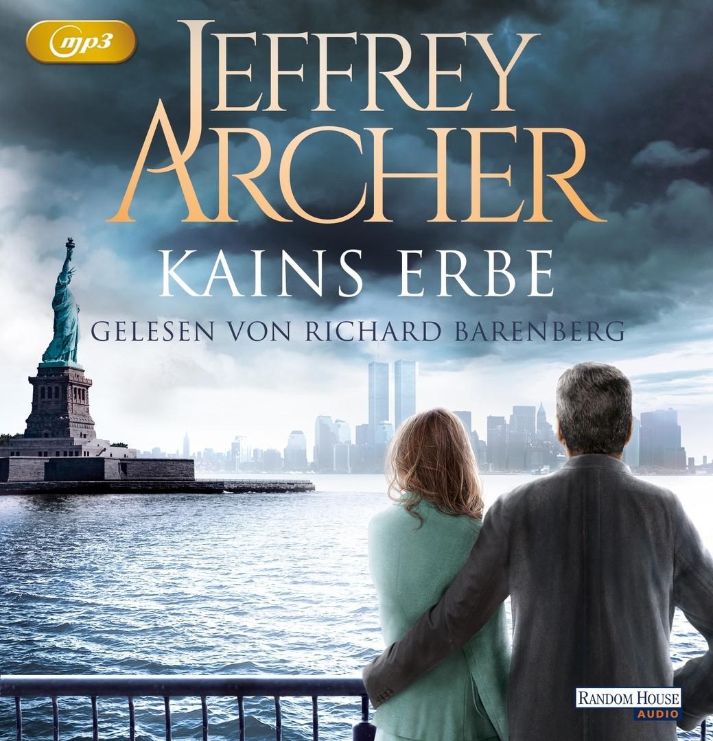 Jeffrey Archer - Kains Erbe: Kain und Abel 3