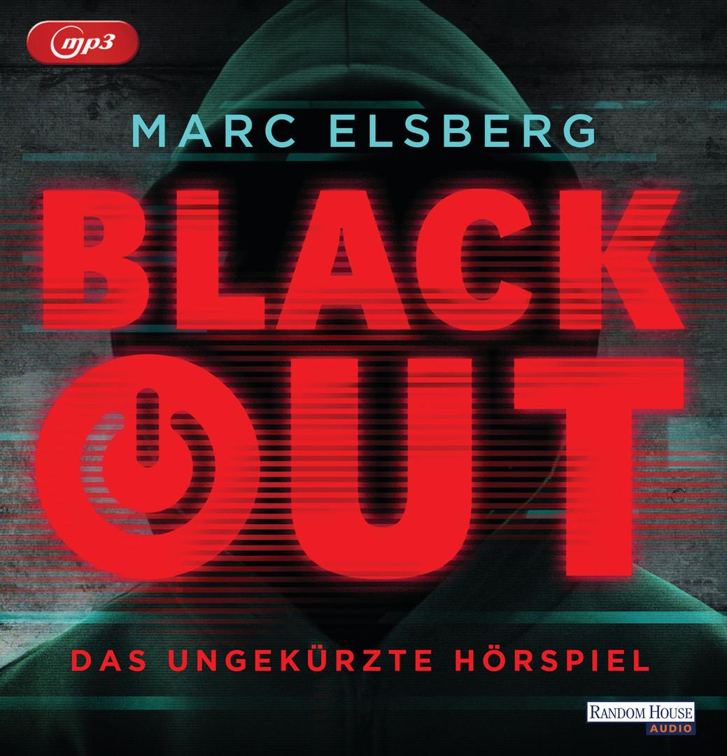 Marc Elsberg - Blackout. Das Hörspiel