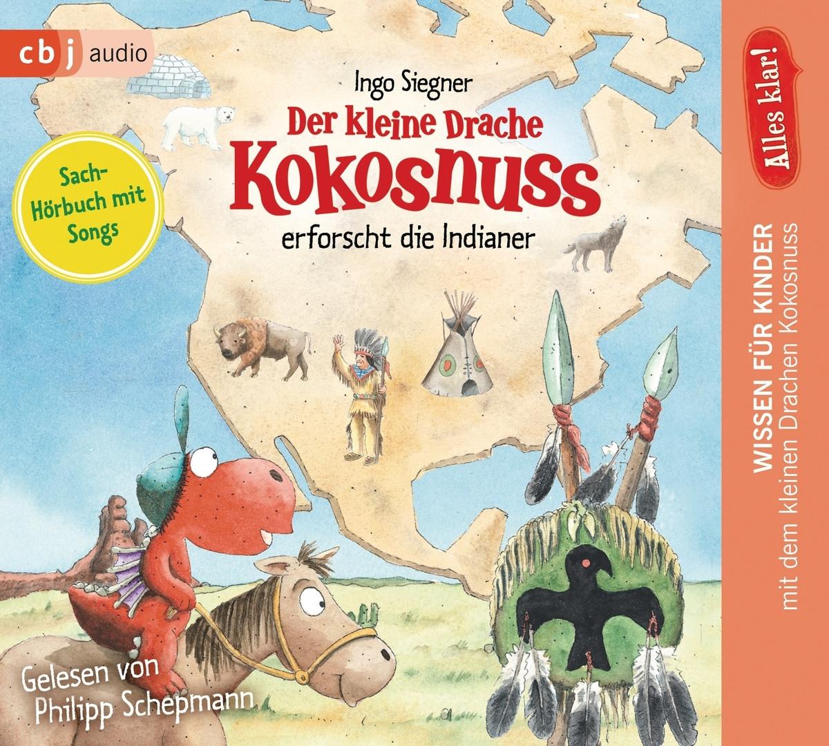 Alles klar! Der kleine Drache Kokosnuss erforscht: Die Indianer