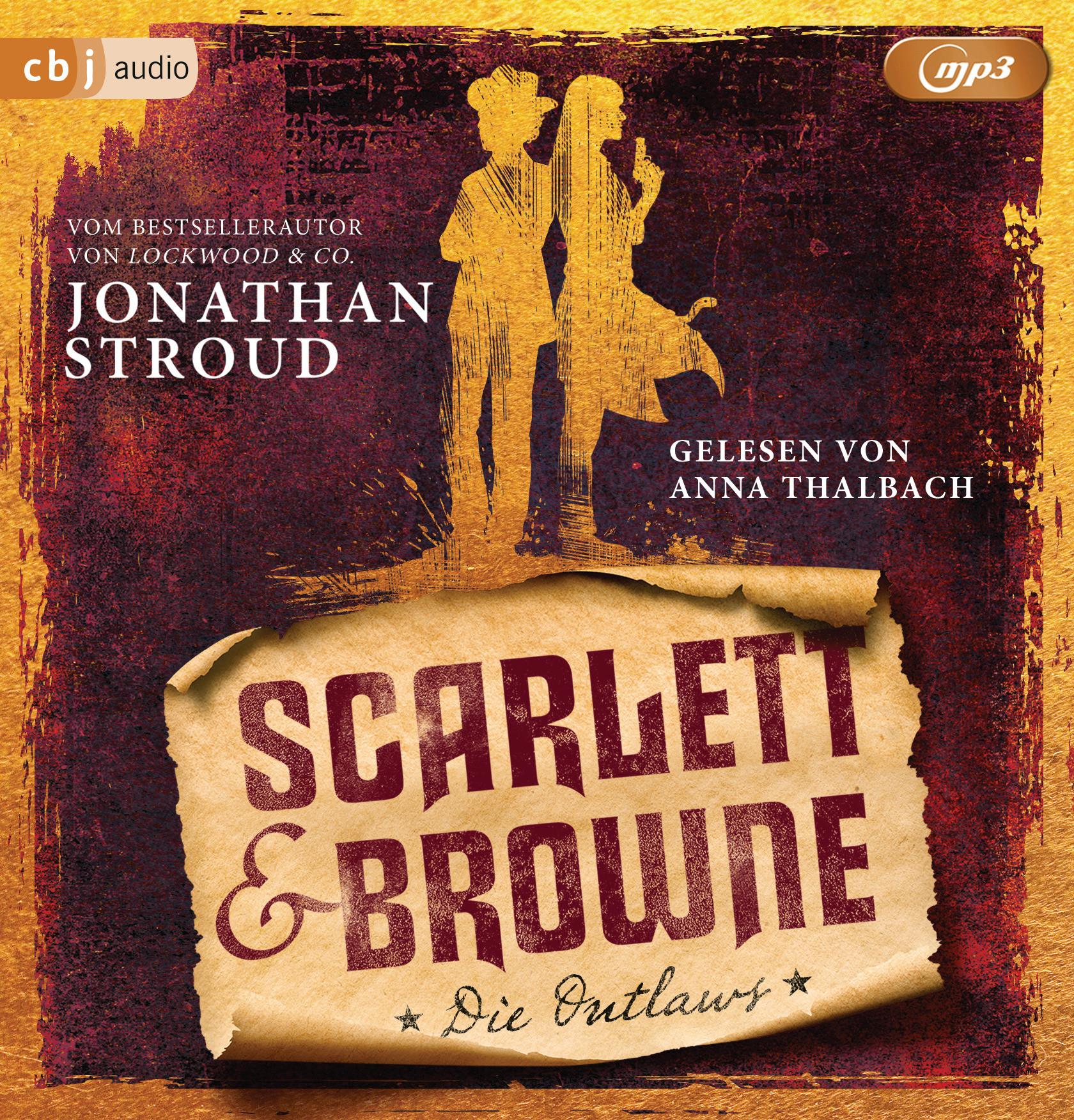 Jonathan Stroud - Scarlett & Browne - Die Outlaws